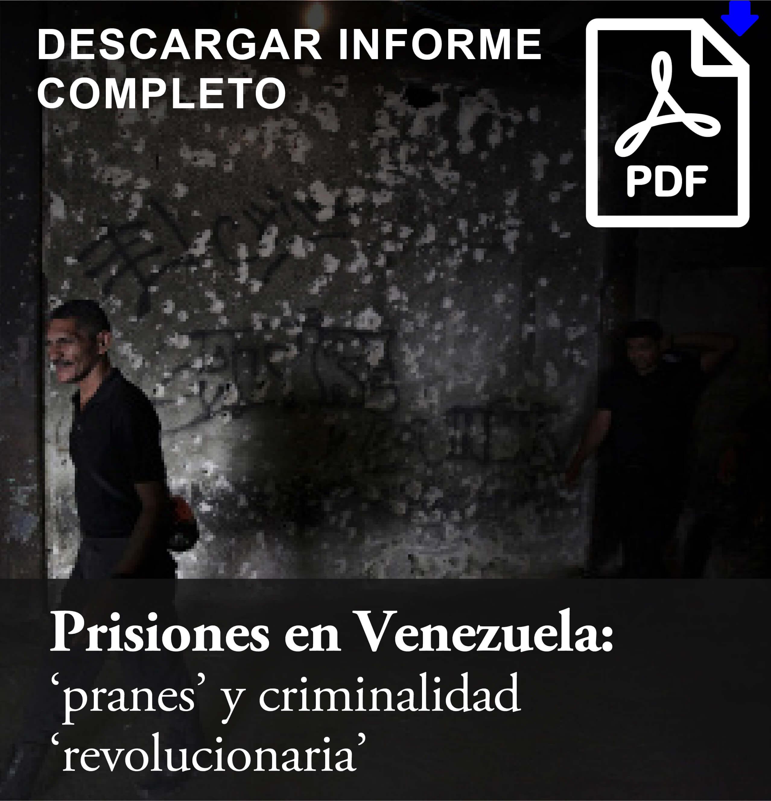 Prisiones en Venezuela pranes y criminalidad revolucionaria 01